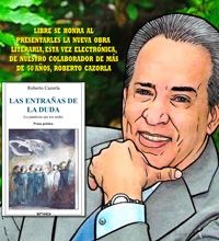 Roberto Cazorla. LAS ENTRAÑAS DE LA DUDA. Prosa poética. (La pandemia que nos asola)