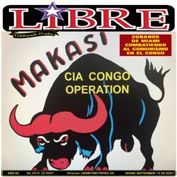 LOS MAKASI, la historia de 125 cubanos combatiendo al comunismo en El Congo